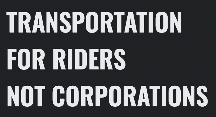 TRANSPORTATION FOR PEOPLE NOT CORPORATIONS